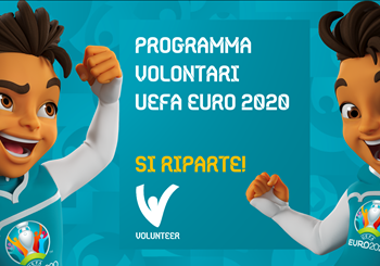 Volunteer Programme for UEFA EURO 2020 in Rome in 2021, applications back open!
