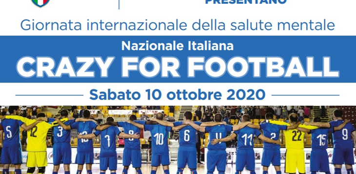 Crazy For Football: il calcio scende in campo per la salute mentale